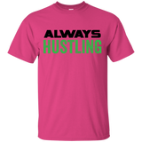 Always Hustling T-Shirt