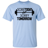 Sore Today T-Shirt