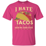 Hate Tacos T-Shirt
