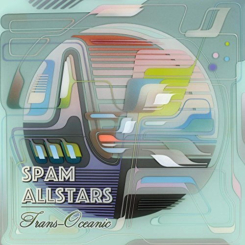 Spam Allstars - Trans-Oceanic LP Available Now From Peace & Rhythm