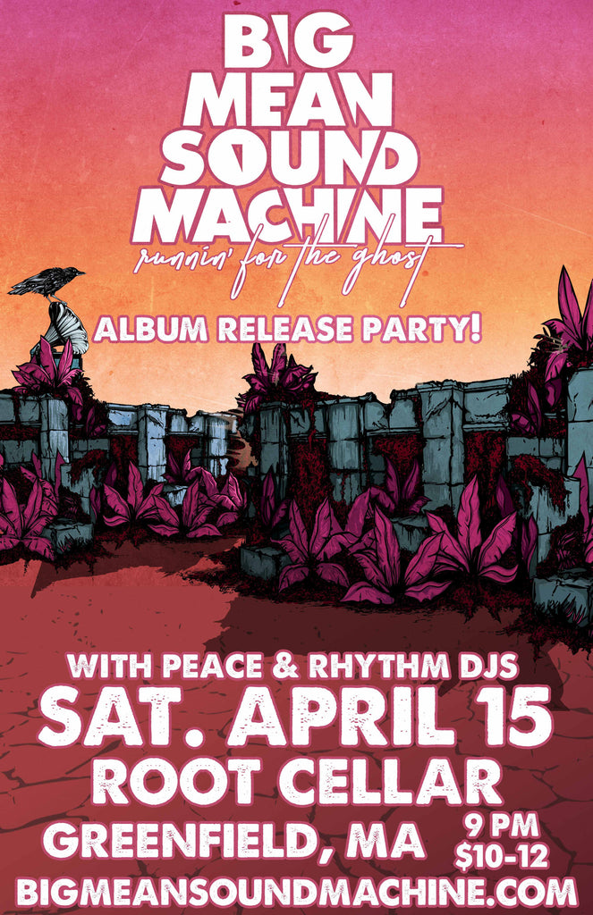 Big Mean Sound Machine and Peace & Rhythm DJs at The Root Cellar, 4/15