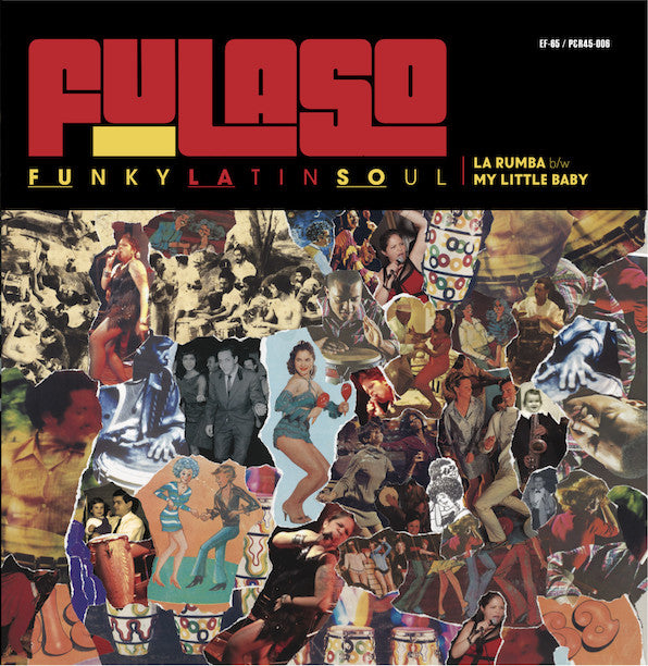 "Coming in April! Fulaso - ""La Rumba"" / ""My Little Baby"" 45rpm 7"""