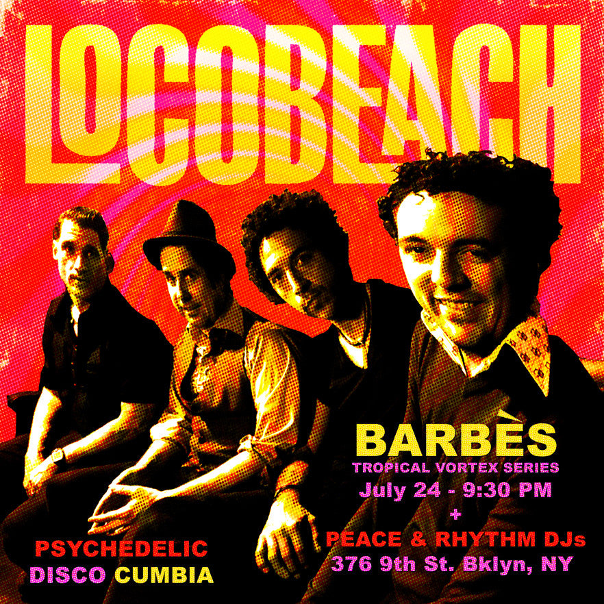 Locobeach at Barbès 7/24/17