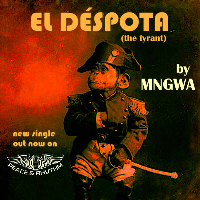 New from MNGWA - El Déspota!