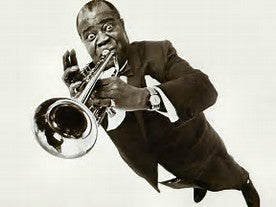 Louie Armstrong / Aug 4, 1901 - July 6, 1971