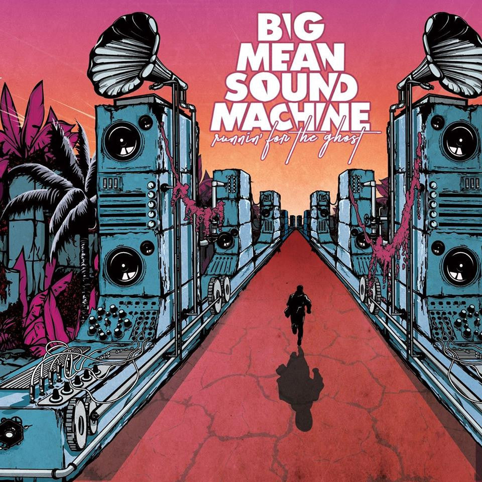 Big Mean Sound Machine - Runnin' For The Ghost - LP