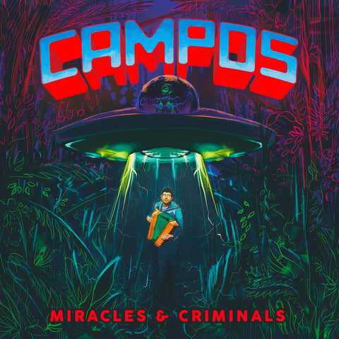 C.A.M.P.O.S. - Miracles & Criminals - 2xLP