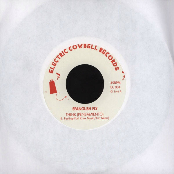 "Spanglish Fly - ""Think (Pensamiento)"" / ""Let My People Bugalú"" - 7"" 45"