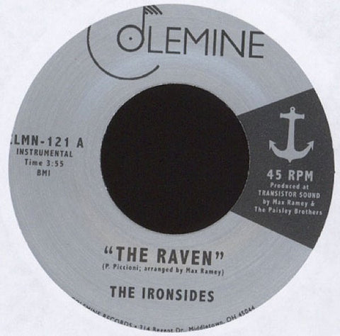 "The Ironsides - ""The Raven"" / ""Song For Adrian"" - 7"" 45"