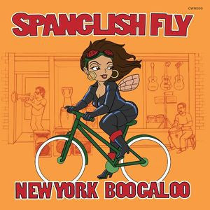 Spanglish Fly - New York Boogaloo - LP or CD
