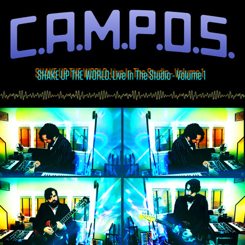 C.A.M.P.O.S. - Shake Up the World: Live In The Studio, Volume 1 - Album