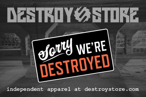 destroy store welcome