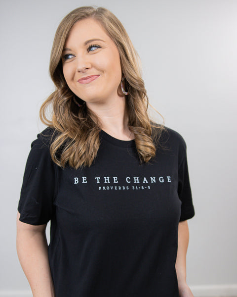 Be The Change - Tee