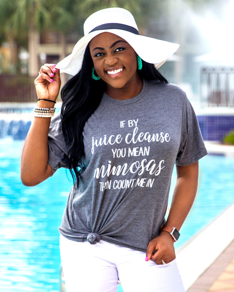 Juice Cleanse & Mimosas - tee