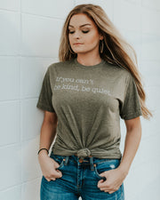 If You Can't Be Kind - Tee