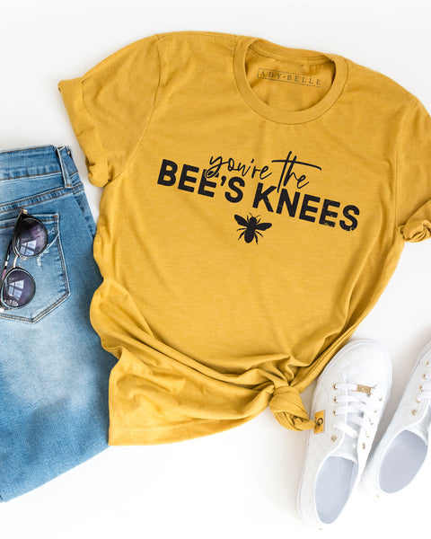 You're The Bee's Knees - Tee