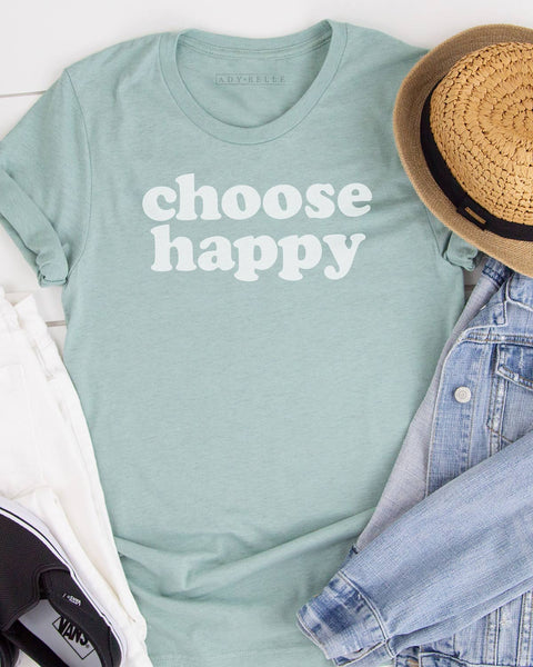 Choose Happy - Tee