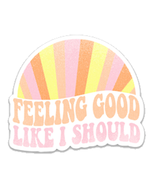 Feeling Good - Sticker