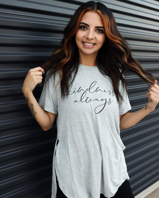Kindness Always - Scoop Bottom Tee