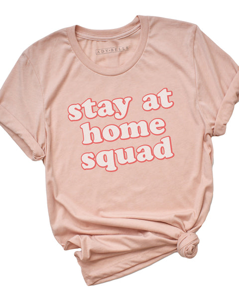 Stay Home Squad - Tee