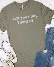 Tell Your Dog