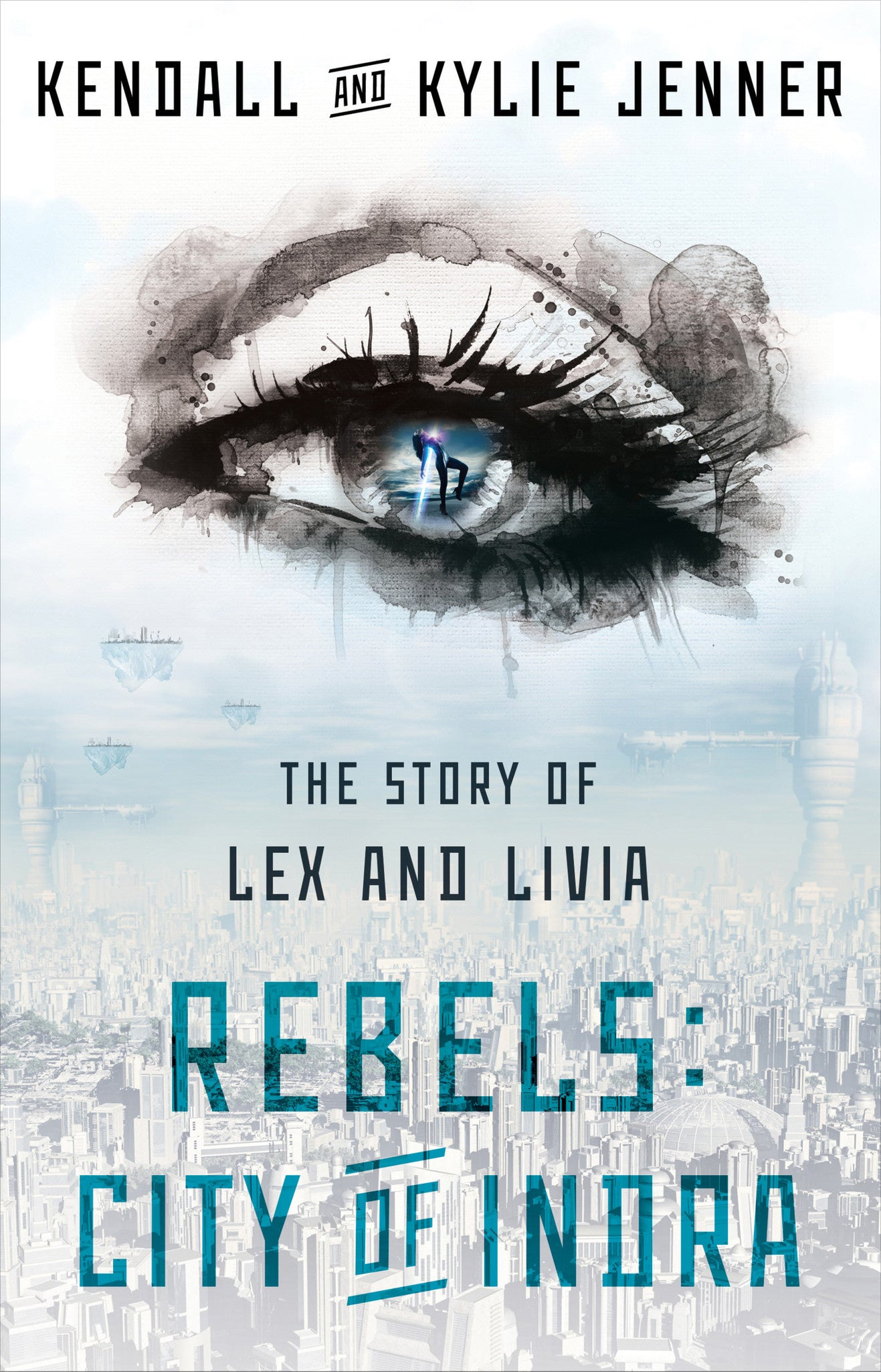 The Story of Lex and Livia: Rebels: City of Indra