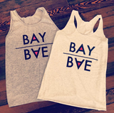 BayBae Tank Top for Everyone