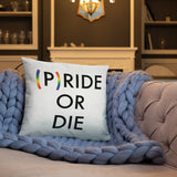 Pride or Die Square Pillow