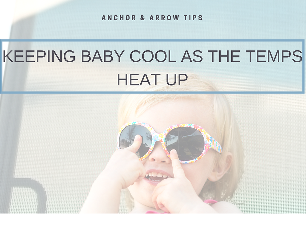 Keeping baby cool as the temps heat up & the ultimate summer wrap for bubba this summer!