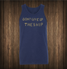 Don't Give Up The Ship Tank - No Easy Days Apparel