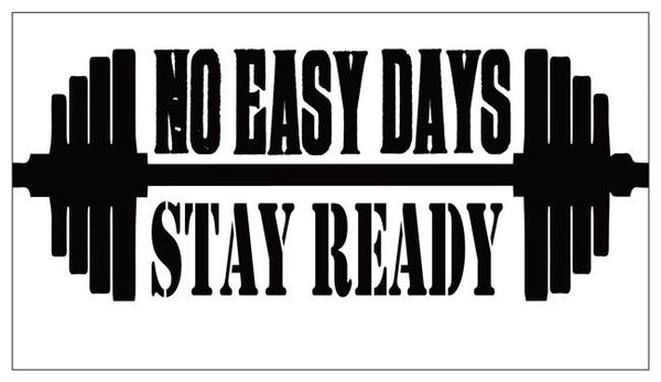 Stay Ready Magnet - No Easy Days Apparel