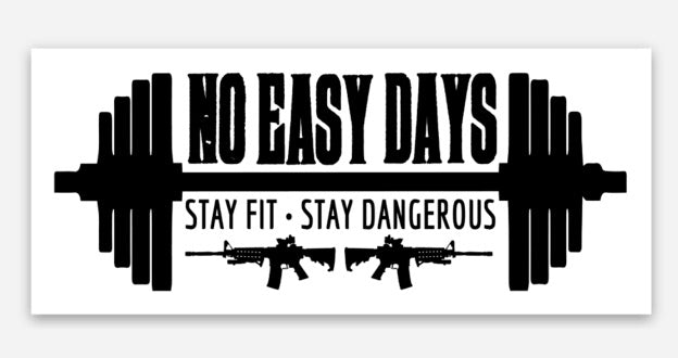 No Easy Days Die Cut Sticker - No Easy Days Apparel