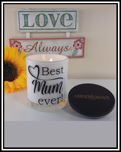 Amber Grove - Scented Soy Wax Candles - Best Mum Ever