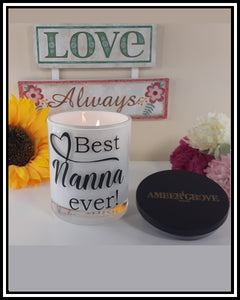 Amber Grove -  Scented Soy Wax Candles - Best Nanna Ever