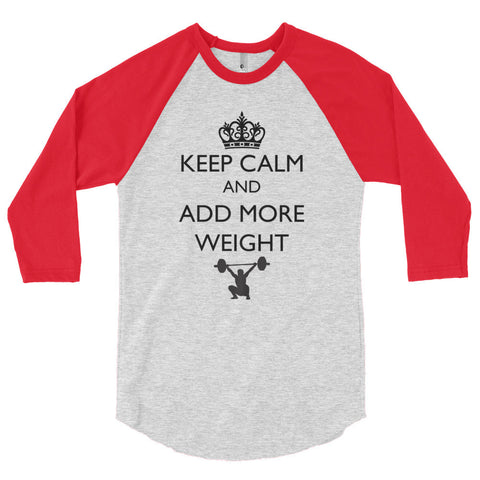 Unisex Poly-Cotton Raglan Shirt - Keep Calm & Add More Weight (black logo) - Zendorphin Design