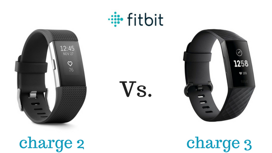 Fitbit Charge 3 vs. Fitbit Charge 2 - Is It Worth the Upgrade?