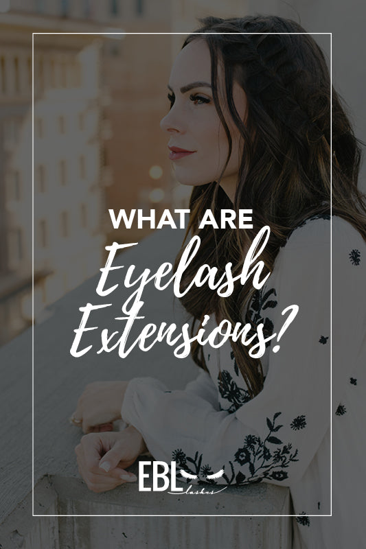 What are Eyelash Extensions?
