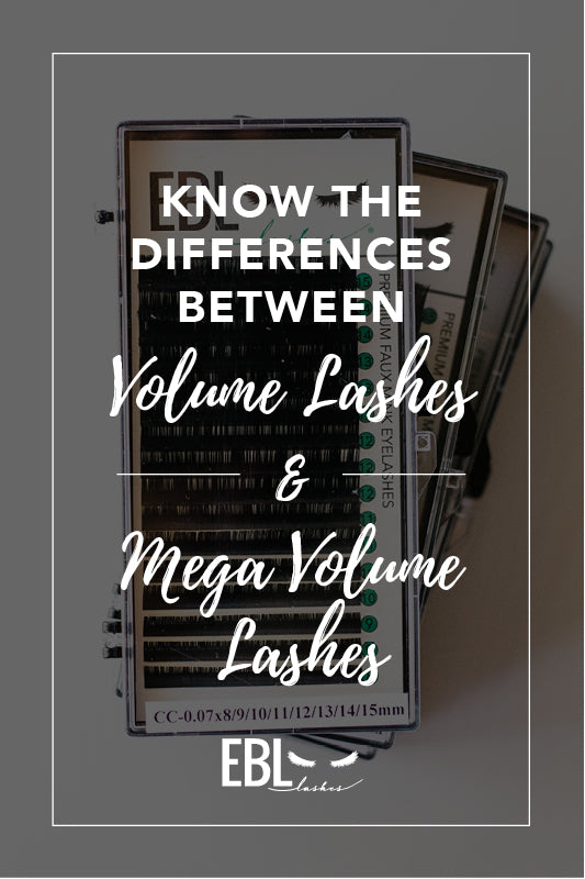 Know the Differences Between Volume Lashes and Mega Volume Lashes