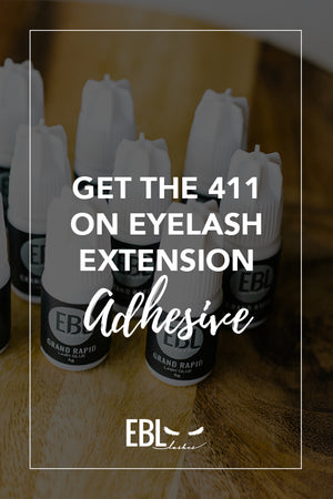 Get the 411 on Eyelash Extension Adhesive