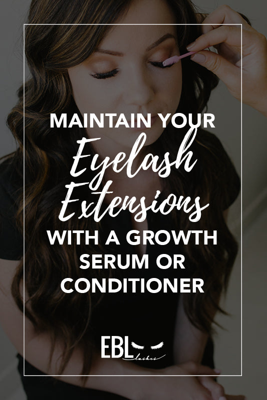 Maintain Your Extensions with a Growth Serum or Conditioner