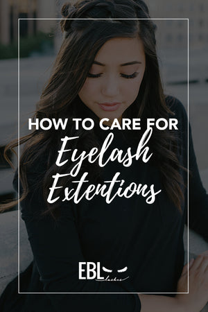 How to Care for Your Eyelash Extensions