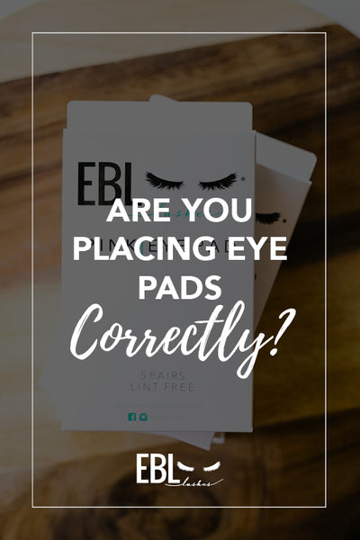 Are You Placing Eye Pads Correctly?