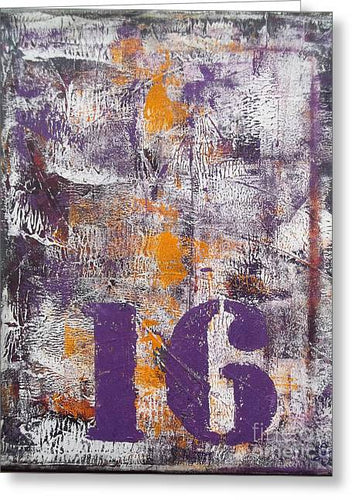 LUCKY NUMBER 16 - Greeting Card #1061