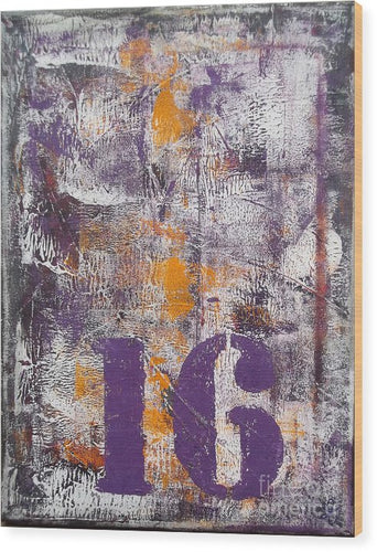 LUCKY NUMBER 16 - Wood Print #1061