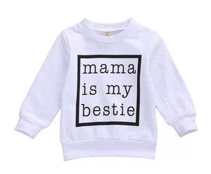 Mama Is My Bestie Sweater - 2 Colours
