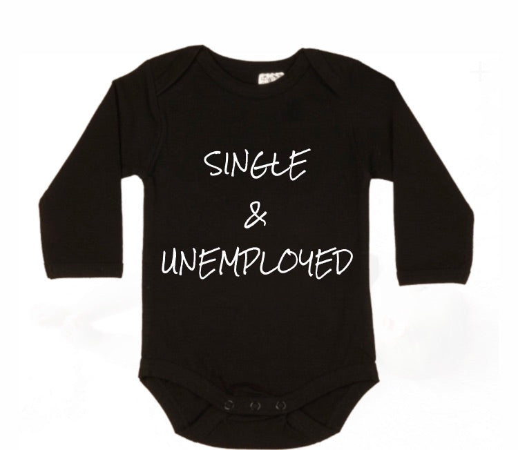 Single & unemployed Bodysuit