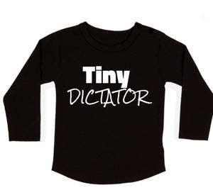 Tiny Dictator Long Sleeved Tee