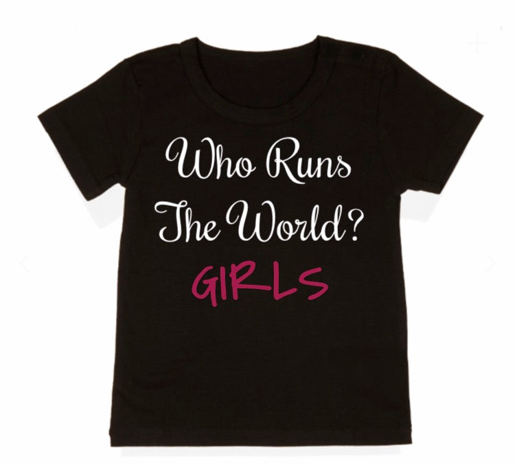 Who Runs The World GIRLS Tee