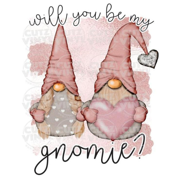 Sublimation Transfer Only - Be my Gnomie