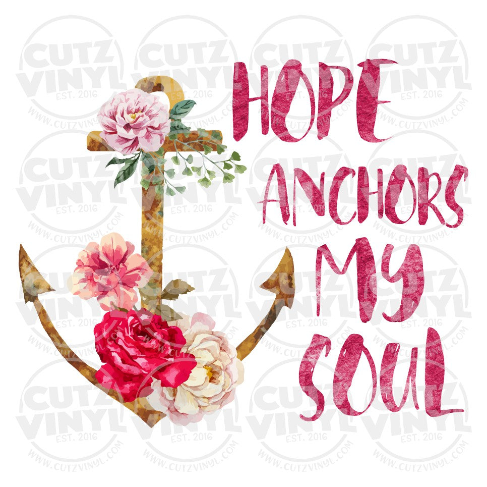 Sublimation Transfer Only - Hope Anchors My Soul